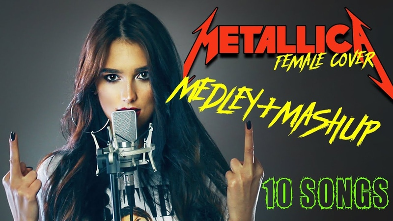 Metallica Medley Mashup by Sershen Zaritskaya Enter Sandman Sad But True Fuel etc