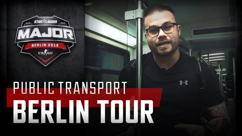 Public transport | Berlin Tour | StarLadder Major Berlin 2019