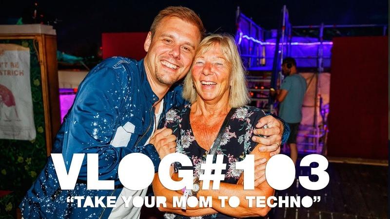 Armin VLOG 103 - Take Your Mom To Techno [Tomorrowland 2019]