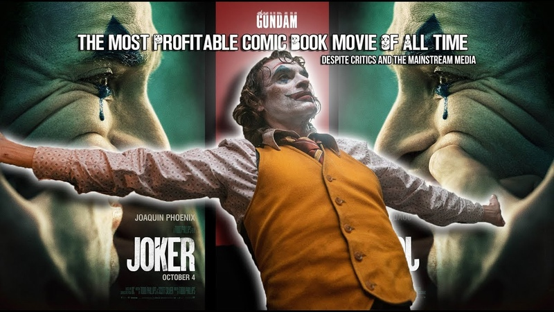 The Joker is the Most Profitable Comic book movie EVER Despite critics and the mainstream media