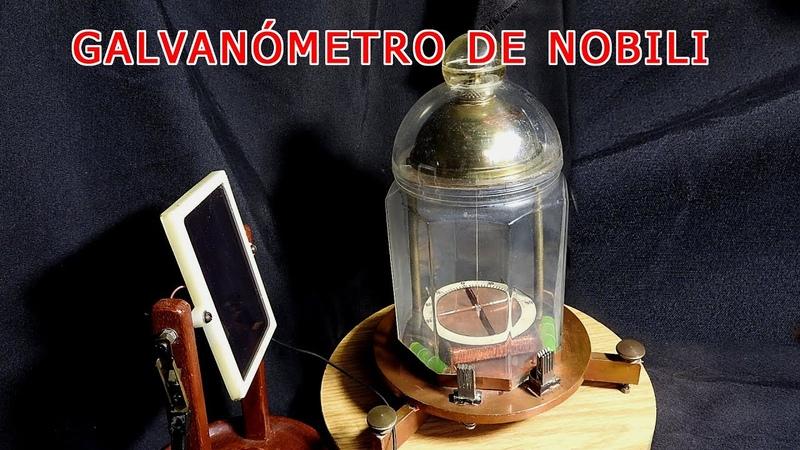 Galvanómetro de Nobili Galvanómetro astático de Nobili Galvanómetro corriente eléctrica