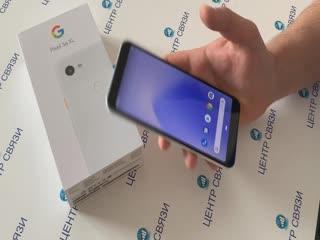 Обзор Google Pixel 3a XL от магазина ЦЕНТР СВЯЗИ
