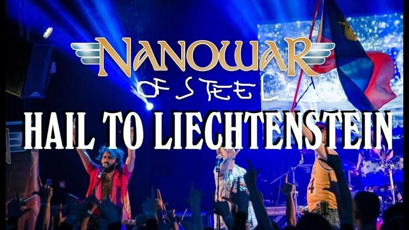 Nanowar Of Steel Hail To Liechtenstein 2019 Tour Summary