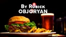 Рубик Обжорян Rubick Objoryan Intro ENG Ver