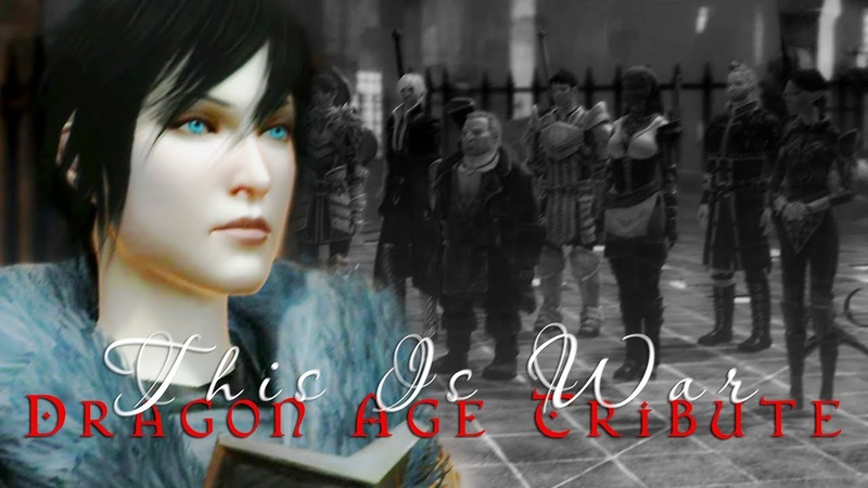 Dragon Age Tribute | This Is War