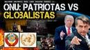 Tiembla la ONU Patriotas vs Globalistas