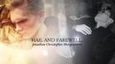 Jonathan Morgenstern ➰ Hail and Farewell [2x12-3x22]