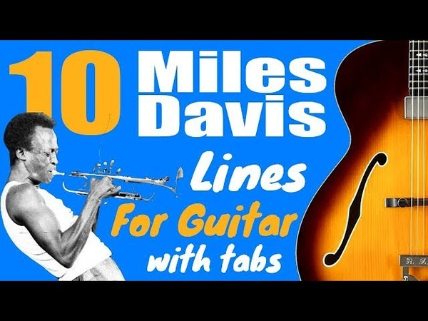 10 Easy Miles Davis Licks For Guitar - Lesson With Tabs