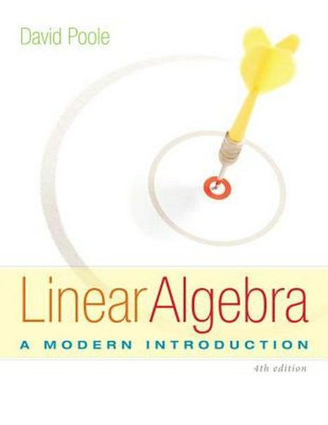 Linear Algebra A Modern Introduction, 4th Edition
