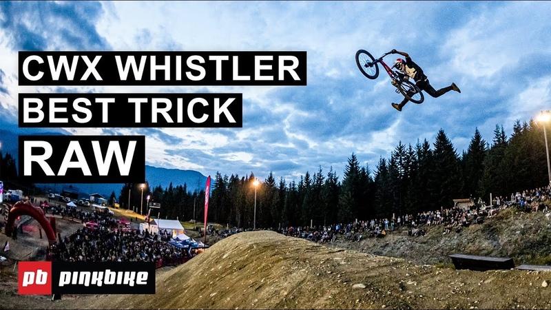 Best Trick RAW Crankworx Whistler 2019