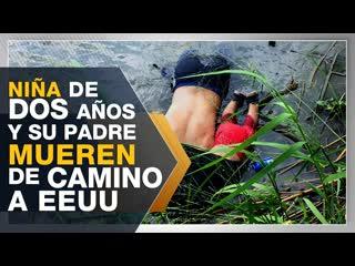 Mueren ahogados una niña y su padre de camino a eeuu