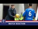 REACTION   Steven Gerrard   Rangers 3-1 Livingston