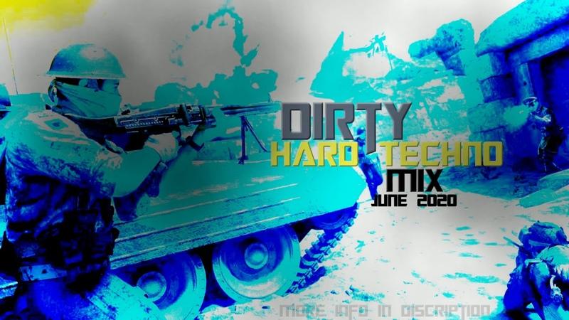 Sexy Dirty Hard Techno Music Underground Dance Mix June 2020