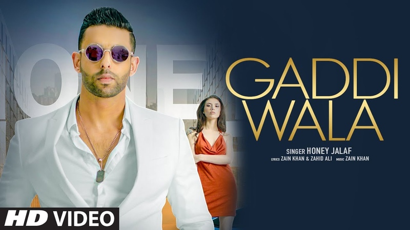 Gaddi Wala Full Song Honey Jalaf Zain Khan Zahid Ali Latest Punjabi Songs 2020