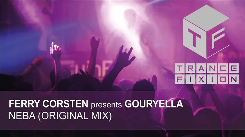 Ferry Corsten presents Gouryella - Neba (Original Mix)