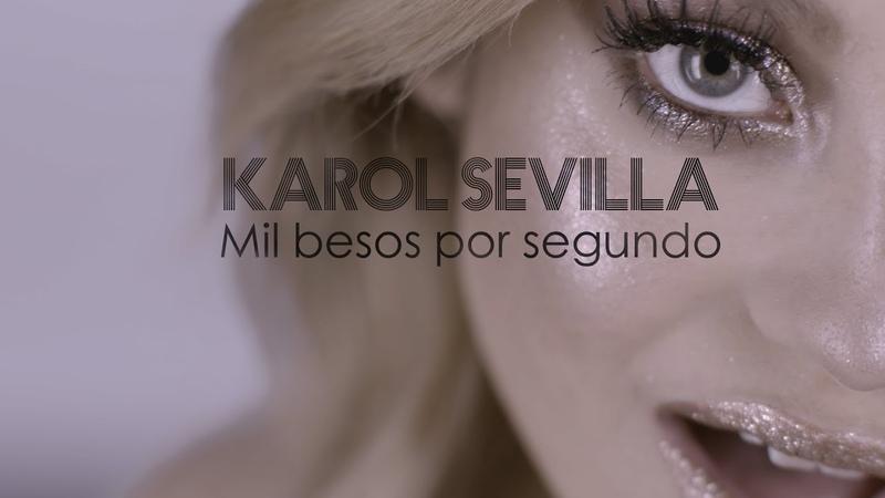 Karol Sevilla Mil Besos Por Segundo