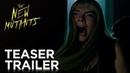 The New Mutants Teaser Trailer HD 20th Century FOX