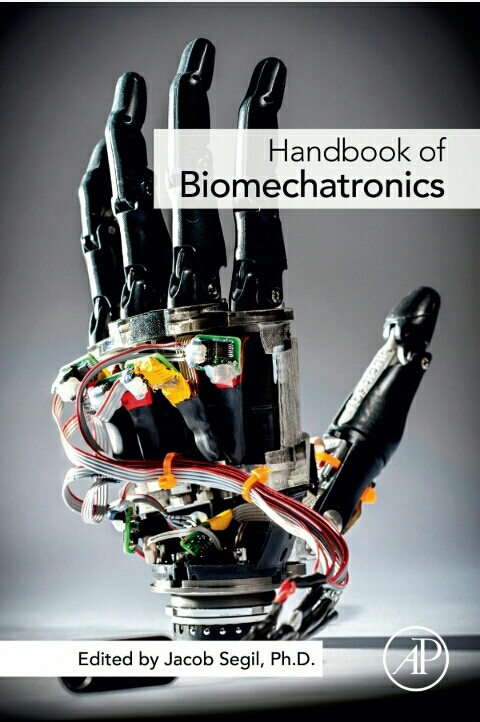 Handbook of Biomechatronics