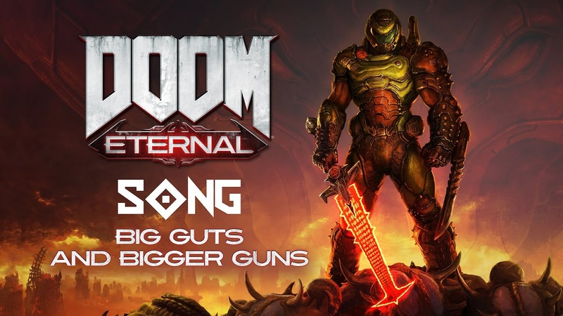 DOOM ETERNAL SONG Big Guts And Bigger Guns by Miracle Of Sound