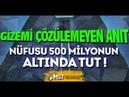 GİZEMİ ÇÖZÜLEMEYEN ANIT NÜFUSU 500 MİLYONUN ALTINDA TUT 4K KISA BELGESEL