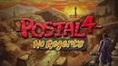 Безумный Чувак возвращается состоялся анонс Postal 4 No Regerts эксклюзивно для PC