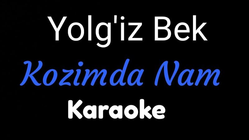 Yolg'izBek Kozimda nam Minus original