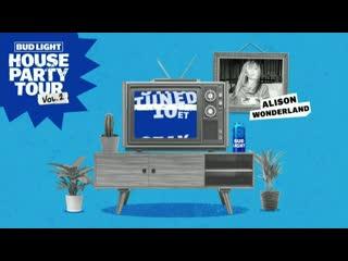 Alison wonderland - bud light house party tour vol. 2