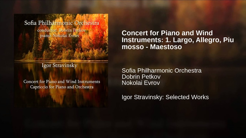 Concert for Piano and Wind Instruments: 1. Largo, Allegro, Piu mosso - Maestoso