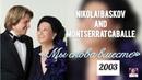 Nikolai Baskov and Montserrat Caballe. Альбом Мы снова вместе (2003)
