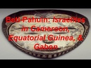 Beti Pahuin Bantu Israelites in Cameroon Equatorial Guinea Gabon