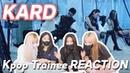 Eng K pop Trainee REACTION to KARD 'GUNSHOT' M V 연습생 뮤직비디오 리액션