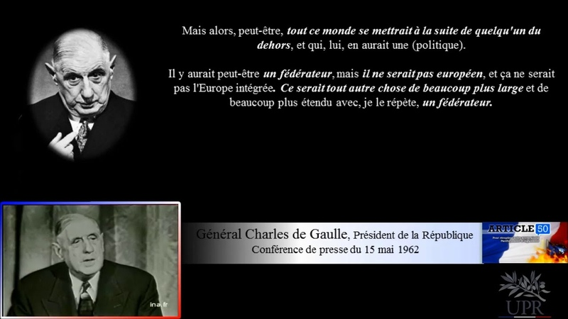 De Gaulle avait bien compris lUE est une vassalisation américaine - C. de Gaulle - 15 mai 1962