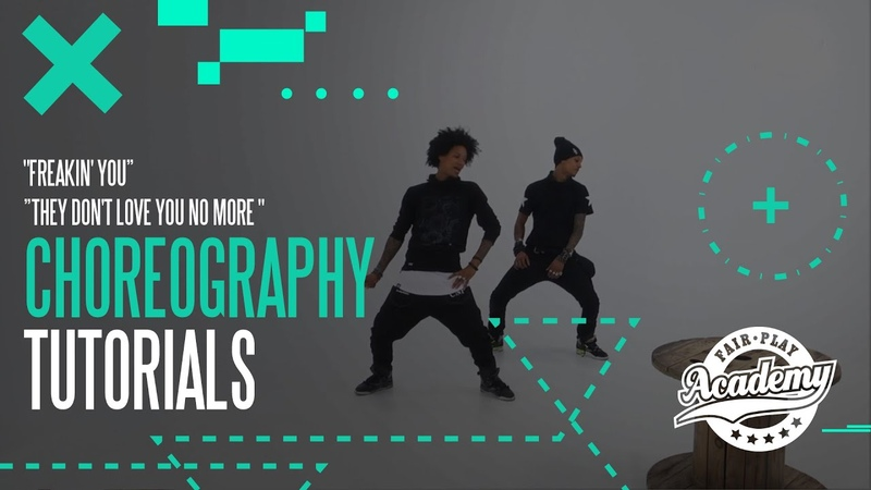 ★ Les Twins ★ TUTORIALS for Freakin' You They Don't Love You No More ★ Fair Play Academy