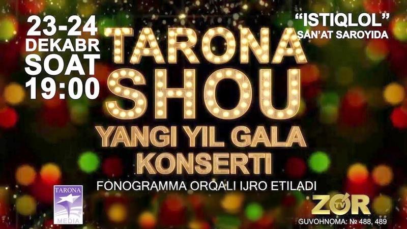 Tarona SHOU 2017 Yangi yil gala konsert dasturi Тарона ШОУ 2017 Янги йил гала концерт дастури