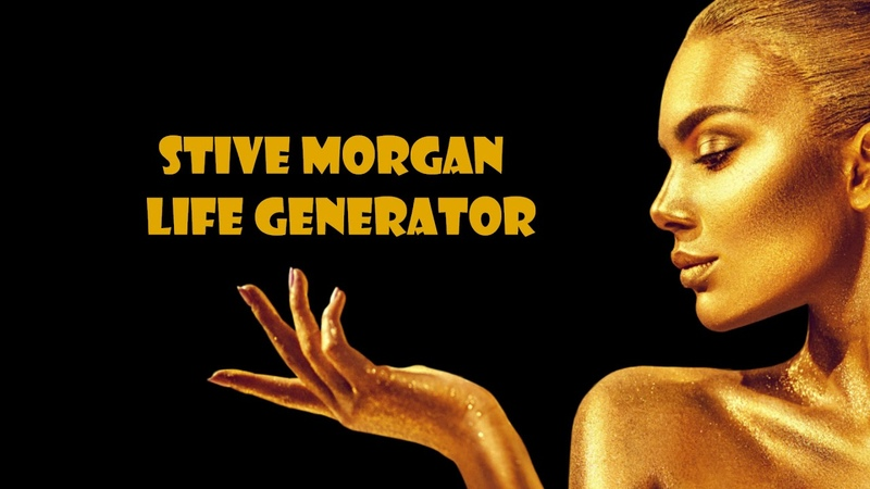 Stive Morgan Life Generator DEMO 2019