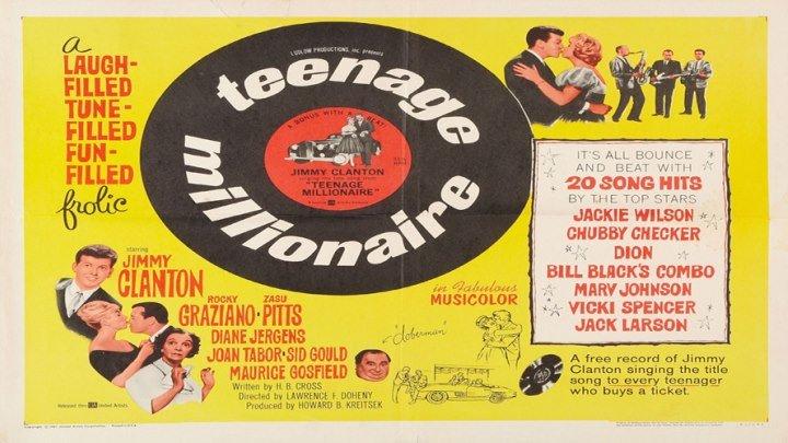 Teenage Millionaire 🤸♀️💵🎵 starring Jimmy Clanton Rocky Graziano ZaSu Pitts Diane Jergens