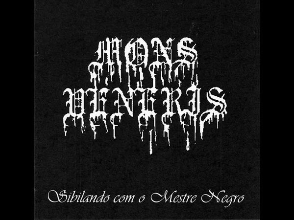 Mons Veneris - Sibilando Com O Mestre Negro (FULL ALBUM)