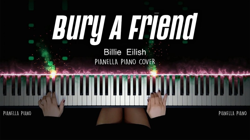 Billie Eilish bury a friend PIANO COVER by Pianella Piano