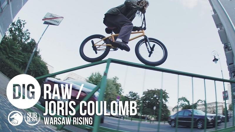 DIG BMX 'RAW' JORIS COULOMB 'WARSAW RISING'