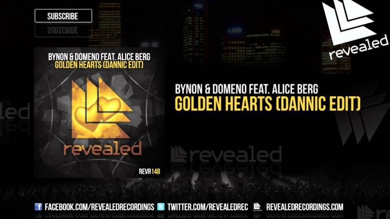 BYNON Domeno feat. Alice Berg - Golden Hearts (Dannic Edit) [OUT NOW!]