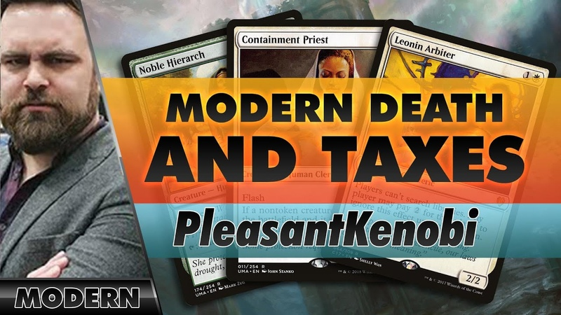 Modern Death and Taxes with Containment Priest PleasantKenobi