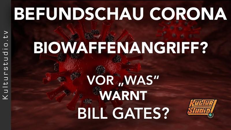 Vor WAS warnt eigentlich BiII Gates BIOWAFFENANGRIFF