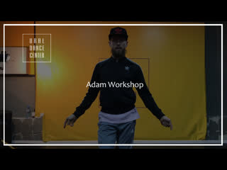 Adam Workshop | Todrick Hall - Nails, Hair, Hips, Heels