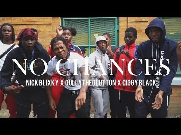 Nick Blixky x TipTop HB x Ciggy Black - No Chances (Shot by @realhotbox)