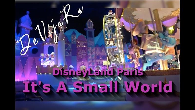 Диснейленд Париж* It's a small world 2019* DisneyLand Paris