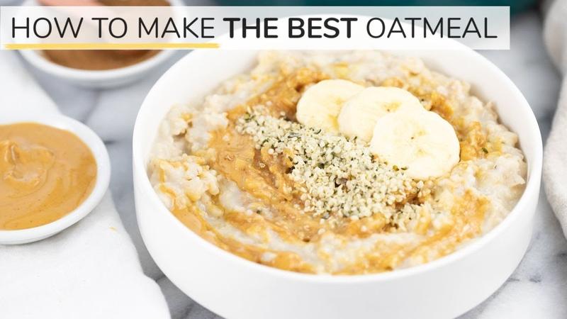 HOW TO MAKE OATMEAL the BEST oatmeal recipe