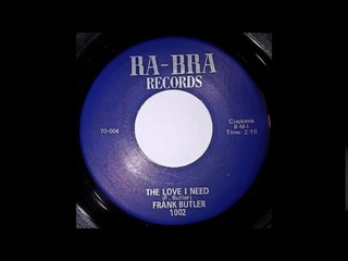 Frank Butler -  The Love I Need