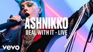 Ashnikko - Deal With It (Live)   Vevo DSCVR