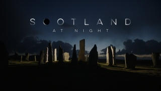 Scotland At Night (4K)