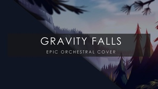 Gravity Falls - Epic Orchestral Cover